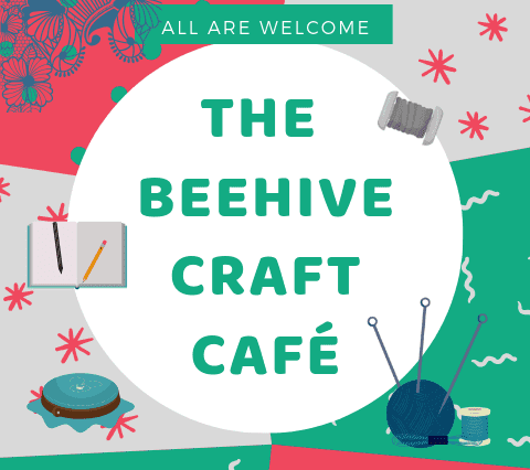 Beehive Craft Café starts Thu 18 Oct
